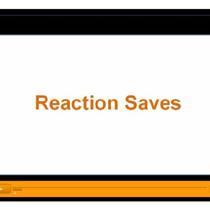 Reaction Saves