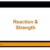 Reaction and Strength